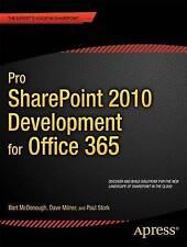 Pro SharePoint 2010 Development for Office 365 by Bart McDonough, Paul Stork, Dave Milner (Paperback, 2012)