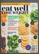 BETTER HOMES & GARDENS MAGAZINE EAT WELL LOSE WEIGHT SPECIAL ISSUE MARCH 2018