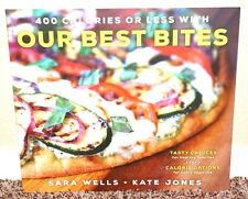 400 CALORIES OR LESS WITH OUR BEST BITES by Wells & Jones RECIPES 2015 MORMON PB