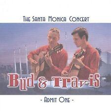 BUD & TRAVIS-SANTA MONICA CONCERT-FOLK ERA 2 CD SET NEW SEALED