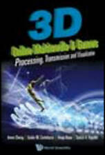 3d Online Multimedia and Games: Processing, Visualization and Transmission by I
