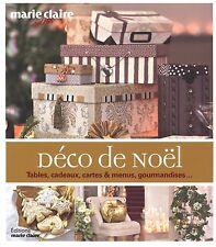Livre - Déco de Noël : tables, cadeaux, cartes, menus, gourmandises...