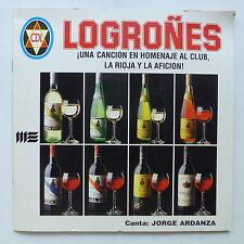 Logrones Una cancion en homenaje al club la rioja y la aficion ! JORGE ARDANZA