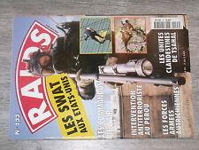 $$x Revue Raids N°133 SWAT  Commandos de l'air  Perou  Forces armees Autriche