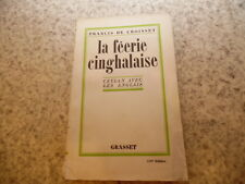 1930.La féérie cinghalaise.Ceylan.Francis de Croisset (envoi)