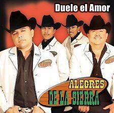 Alegres De La Sierra : Duele El Amor CD