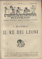 IL RE DEI LEONI di A Beltramelli 1921 Mondadori - LIBRO ILLUSTRATO per ragazzi