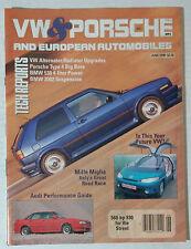 VW & PORSCHE 1990 JUNE VOLKSWAGEN MAGAZINE BUG KARMANN GTI SCIROCCO BEETLE