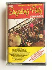 YOUR SINGALONG PARTY FAVOURITES - Cassette - TOOT TOOT TOOTSIE, BABY FACE ETC