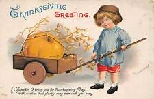 Signed Clapsaddle c. 1910, Thanksgiving, Boy with Wheelbarrow, Series #1311
