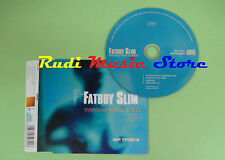 CD Singolo FATBOY SLIM EVERYBODY NEEDS A 303 CD TWO 1997 SKINT 31XCD (S16) no mc