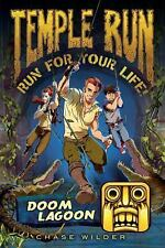 NEW - Temple Run Book Two Run for Your Life: Doom Lagoon by Wilder, Chase