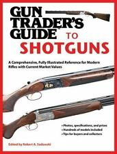 Gun Trader's Guide to Shotguns~Buy~Sell~Collect~Values~Fully Illustrated~New