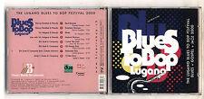 Cd THE LUGANO BLUES TO BOP FESTIVAL 2000 Blues gospel Jazz Live from Ticino