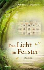 Das Licht im Fenster von Dorothea Morgenroth (2014, Gebundene Ausgabe)