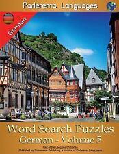 Parleremo Languages Word Search Puzzles German - Volume 5 by Erik Zidowecki...