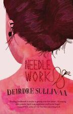 Needlework by Deirdre Sullivan Book The Cheap Fast Free Post
