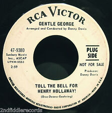 GENTLE GEORGE-Toll The Bell-Rare Psychedelic Rock DJ 45-RCA VICTOR #9380