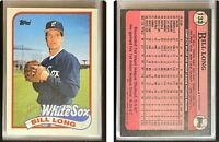 Bill Long Signed 1989 Topps #133 Card Chicago White Sox Auto Autograph