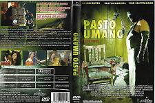 PASTO UMANO (2006) dvd ex noleggio