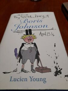 The Secret Diary of Boris Johnson Aged 13 1/4 by Lucien Young
