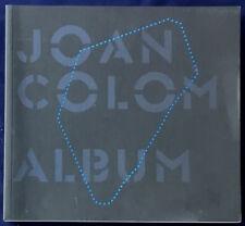 Joan COLOM. Album. Fundacion Foto Colectania / RM Verlag, 2011. E.O.
