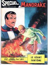SPECIAL MANDRAKE 62 LE GEANT FANTOME EDITIONS DES  REMPARTS 1968