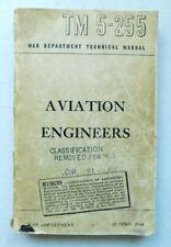 WW2 US War Dept. 1944 US Air Forces Aviation Engineers Declassified. TM 5-255