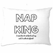 Novelty Slogan Pillow Case Nap King, Eat Food And Sleep Joke Lazy