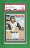 1970 Topps #350 Roberto Clemente ** PSA EX-MT 6 (MC)** old Pirates baseball card