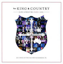 Hope Is What We Crave: Live 2013 by For King & Country