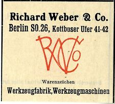 Richard Weber & Co. Berlin Werkzeugfabrik Werkzeugmaschinen Trademark 1912