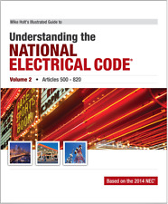 Mike Holt's 2014 Understanding the National Electrical Code, Vol 2 Art 500-820