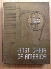 1955 FIRST CHAIR OF AMERICA YEARBOOK, HIGH SCHOOL BANDS ORCHESTRAS CHORUSES
