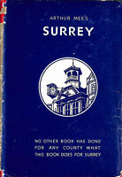 Surrey. The King's England by Arthur Mee