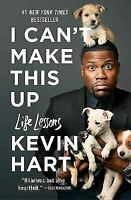 I Can't Make This Up: Life Lessons 9781501155574 by Hart, Kevin