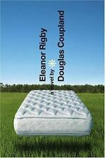 Eleanor Rigby by Douglas Coupland (2005, Hardcover)