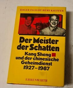 Der Meister der Schatten - Kang Sheng und der chinesische Geheimdienst 1927-1987