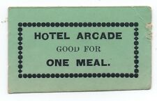 1900 Paper trade Token from the Hotel Arcade Kansas Good for One Meal