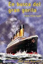 En Busca Del Gran Gorila by Adolfo Agusti (2013, Paperback)