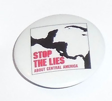 PEACE Early 1980s pin CENTRAL LATIN AMERICA  Stop the LIES Protest pinback