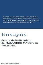 Ensayos : El Libro Es un Compendio de Escritos Publicados en el GRUPO de...