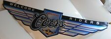 Original Coors Welcome Riders Sign