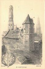 Art Postcard Arras, Le Vieil Arras, France 1914-16 by A. Mayeur 91U
