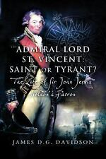 Admiral Lord St Vincent Sir John Jervis Patron of Nelson Royal Navy History HC