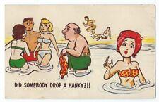 """Vintage Postcard """"Did Somebody Drop A Hanky?!!"""""""