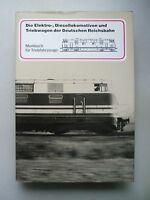 Elektrolokomotiven Diesellokomotiven Triebwagen der Deutschen Reichsbahn 1991