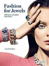 Fashion for Jewels: 100 Years of Styles and Icons by Carol Woolton (Hardback,...