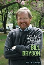 Bill Bryson (Today's Writers & Their Works)-ExLibrary