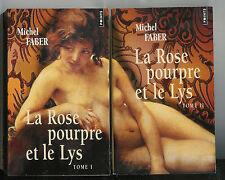 """Michel Faber : La Rose pourpre et le Lys """" Les 2 volumes """" Editions points """""""